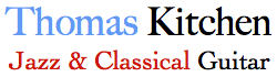 Thomas Kitchen Classical & Jazz Guitar
